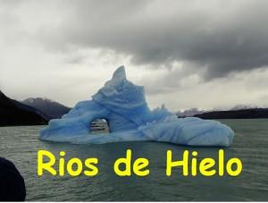 Rios de Hielo