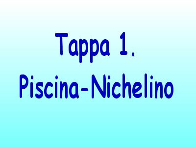 Tappa 1 Piscina-Nichelino